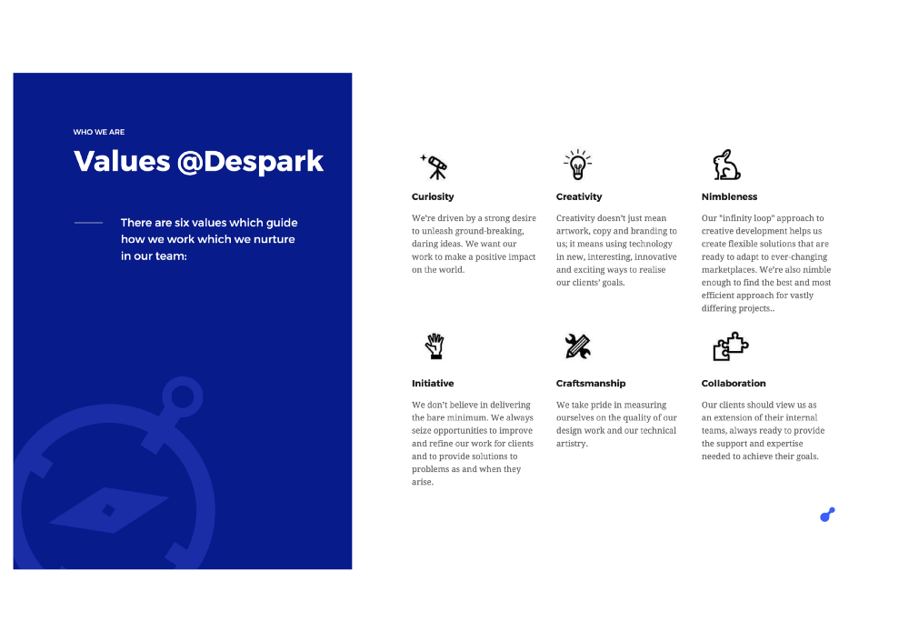 Curiosity, creativity, nimbleness, initiative, craftsmanship, collaboration - Despark values